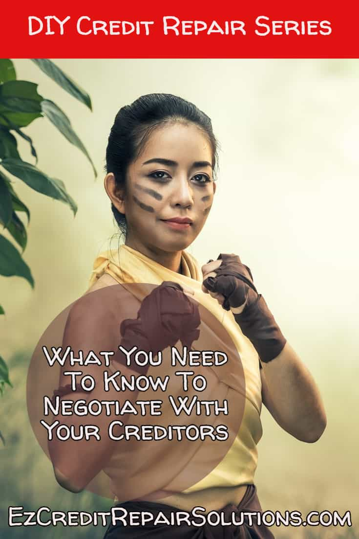 Get ready for battle! Tips you need to know to start negotiating your debt with your creditors!