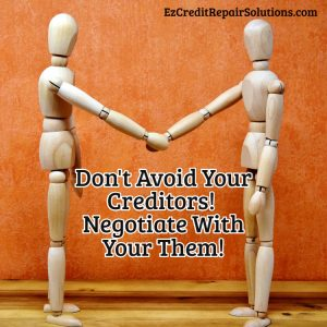 negotiate with your creditors